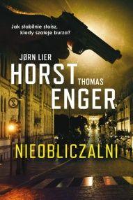 Jørn Lier Horst, Thomas Enger-Nieobliczalni