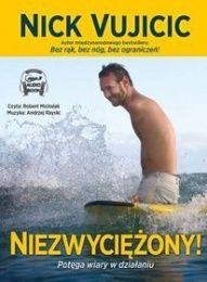 Nick Vujicic-Niezwyciężony! Potęga wiary w działaniu