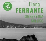 Elena Ferrante-[PL]Obsesyjna miłość