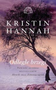 Kristin Hannah-[PL]Odległe brzegi
