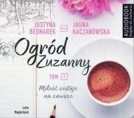 Justyna Bednarek, Jagna Kaczanowska-Ogród Zuzanny