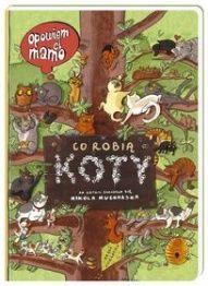 Nikola Kucharska, Joanna Wajs-Opowiem ci mamo, co robią koty