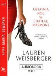 Lauren Weisberger-Ostatnia noc w Chateau Marmont