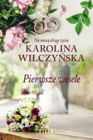 Karolina Wilczyńska-[PL]Pierwsze wesele
