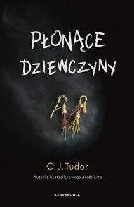 C. J. Tudor-Płonące dziewczyny