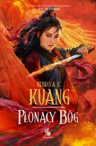Rebecca F. Kuang-Płonący Bóg