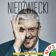 Marek Niedźwiecki-Radiota czyli skąd się biorą Niedźwiedzie