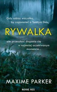Maxime Parker-[PL]Rywalka