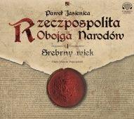 Paweł Jasienica-Rzeczpospolita Obojga Narodów
