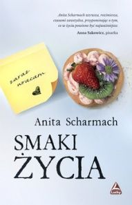 Anita Scharmach-[PL]Smaki życia