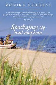 Monika A. Oleksa-[PL]Spotkajmy się nad morzem