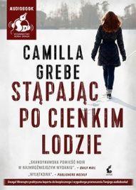 Camilla Grebe-[PL]Stąpając po cienkim lodzie