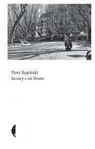 Piotr Kępiński-[PL]Szczury z via Veneto