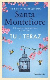 Santa Montefiore-[PL]Tu i teraz