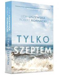 Lidia Liszewska, Robert Kornacki-[PL]Tylko szeptem