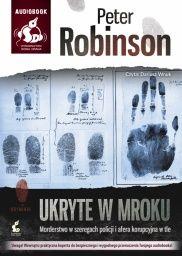 Peter Robinson-Ukryte w mroku