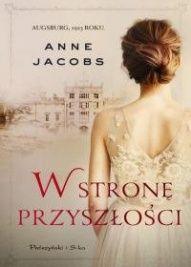 Anne Jacobs-W stronę przyszłości