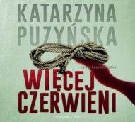 Katarzyna Puzyńska-Więcej czerwieni