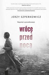 Jerzy Szperkowicz-[PL]Wrócę przed nocą