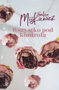 Ewelina Miśkiewicz-[PL]Wszystko pod kontrolą