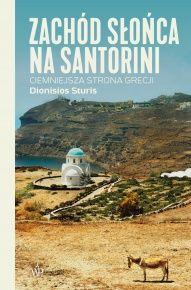 Dionisios Sturis-[PL]Zachód słońca na Santorini