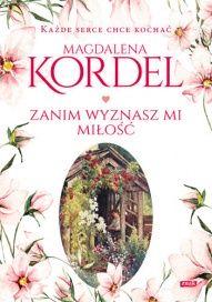 Magdalena Kordel-[PL]Zanim wyznasz mi miłość
