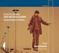 Cezary Łazarewicz-Żeby nie było śladów