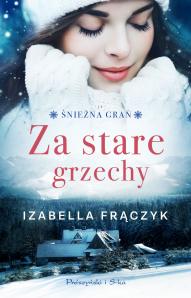 Izabella Frączyk-Za stare grzechy