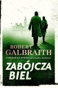 Robert Galbraith (J. K. Rowling)-[PL]Zabójcza biel