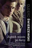 Olgierd Świerzewski-Zapach miasta po burzy