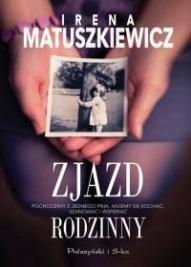 Irena Matuszkiewicz-Zjazd rodzinny