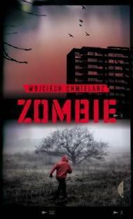 Wojciech Chmielarz-Zombie