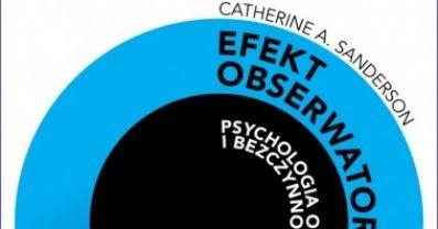 """Prezent od IBUK Libra: """"Efekt obserwatora. Psychologia odwagi i bezczynności"""""""