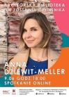 Spotkanie online z Anną Dziewit-Meller