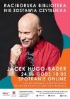 Spotkanie z Jackiem Hugo-Baderem