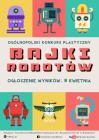 """[PL]Ogólnopolski Konkurs Plastyczny """"Bajki robotów"""" - ROZSTRZYGNIĘCIE!"""