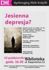 """""""Jesienna depresja?"""" Spotkanie Dyskusyjnego Klubu Książki"""