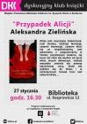 """O """"Przypadku Alicji"""" w DKK"""
