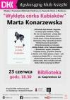 """DKK dla dorosłych: """"Wyklęta córka Kubiaków"""" Marty Konarzewskiej"""