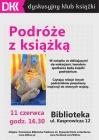 """""""Podróże z książką"""" – spotkanie członków DKK"""