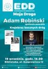 Europejskie Dni Dziedzictwa: spotkanie z Adamem Robińskim