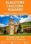 """Spotkanie podróżnicze """"Klasztory i kultura Bułgarii"""""""