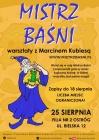 Mistrz Baśni-warsztaty z Marcinem Kubiesą