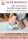 Klub Rodzica: jak wychować książkowego mola