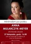 [PL]Spotkanie online z Anną Mularczyk- Meyer