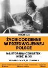 """Prelekcja """"Życie codzienne w przedwojennej Polsce"""""""