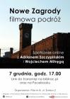 [PL]Nowe Zagrody-filmowa podróż. Spotkanie online  z Adrianem Szczypińskim  i Wojciechem Mitręgą
