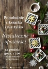 """[PL]""""Popołudnie z książką  i nie tylko"""" Świąteczne opowieści"""