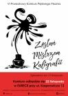 """VI Powiatowy Konkurs Pięknego Pisania  """"Zostań Mistrzem kaligrafii"""""""