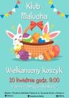 [PL]Klub Malucha: wielkanocny koszyk